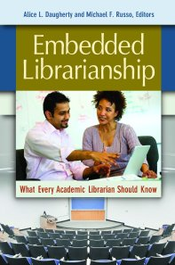 book cover: Embedded Librarianship: What Every Librarian Should Know